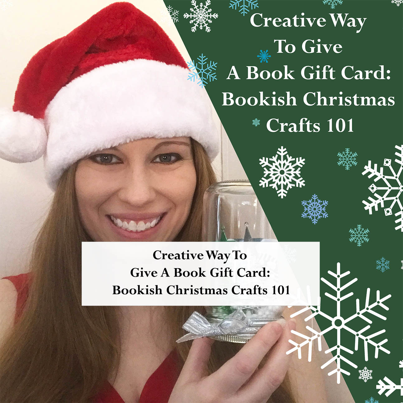 Creative Way To Give A Book Gift Card: Bookish Christmas Crafts 101 ...